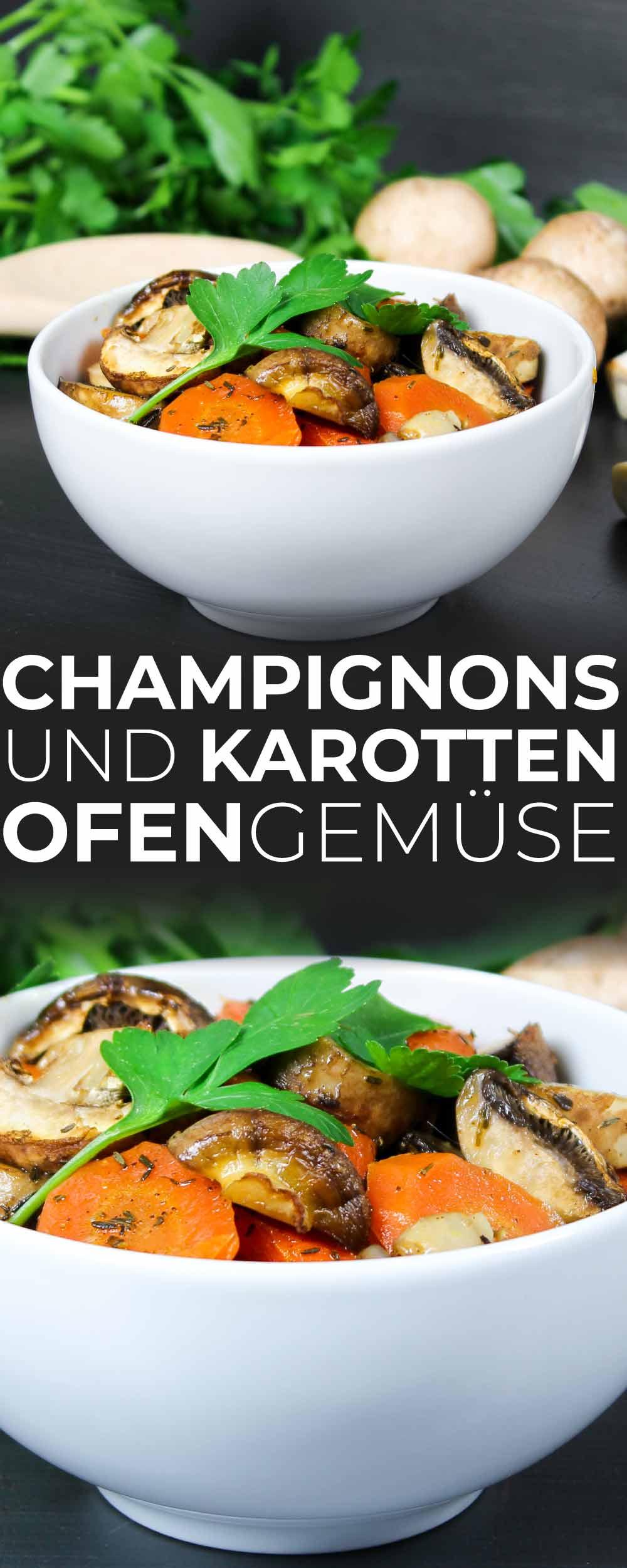 Champignons und Karotten Ofengemüse
