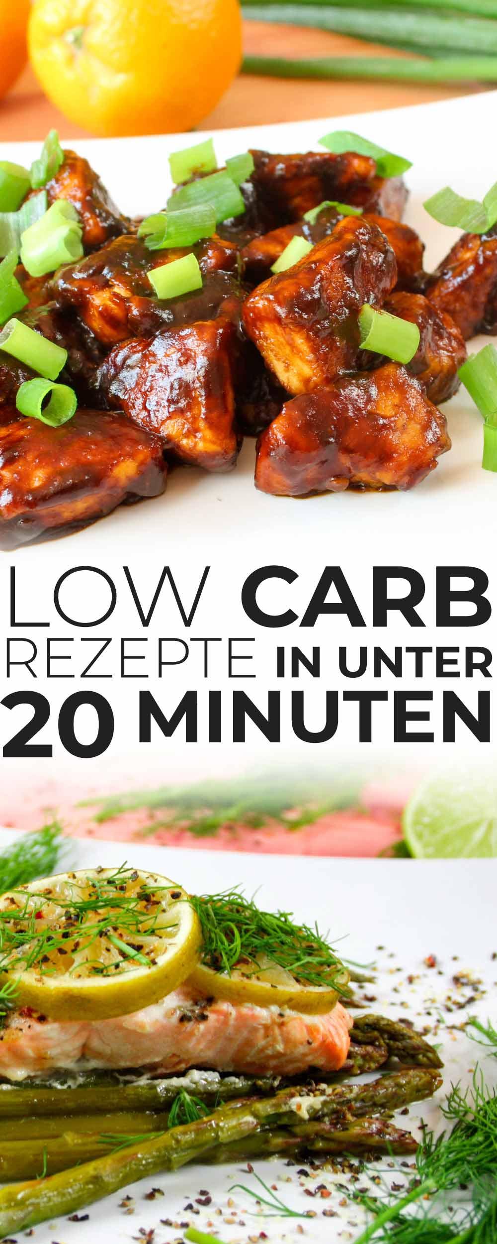 Schnelle Low Carb Rezepte in unter 20 Minuten
