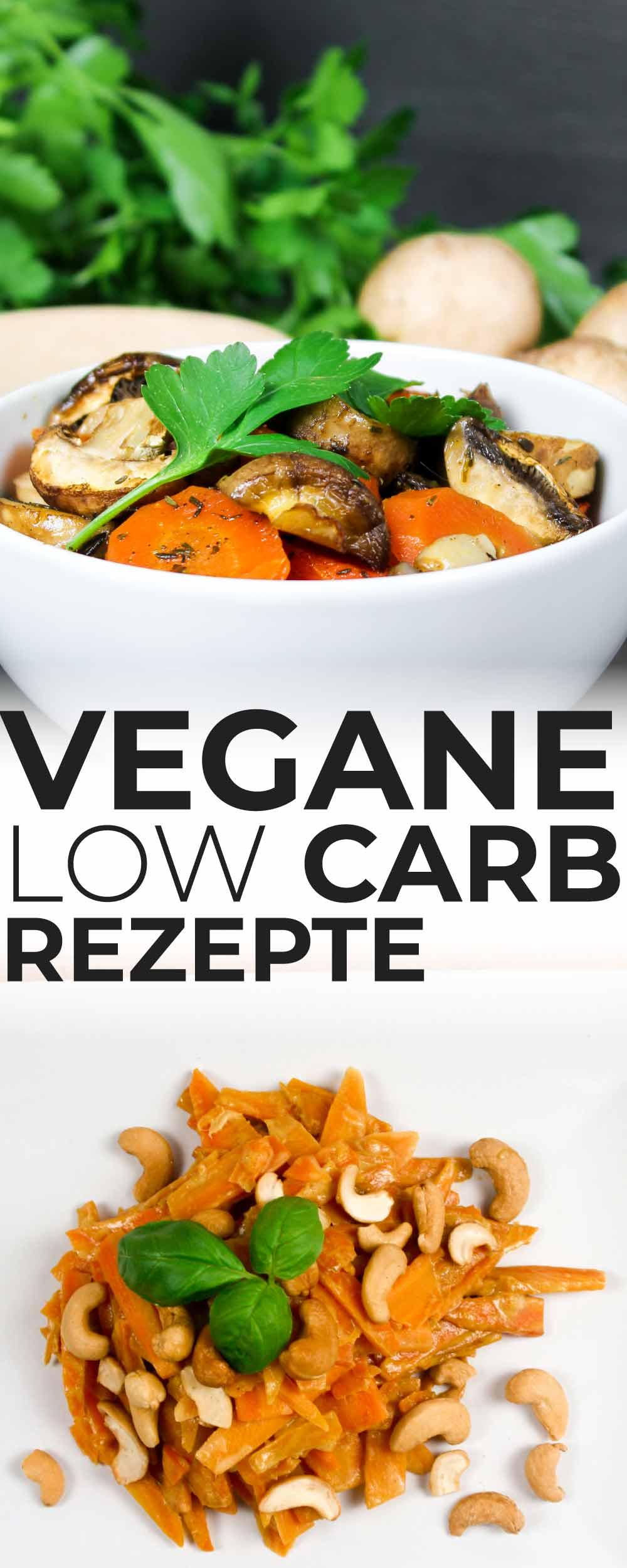 Vegane Low Carb Rezepte