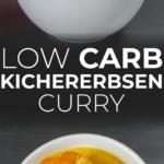 Low Carb Kichererbsen Curry Rezept